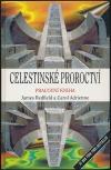 Celestinské proroctví. Pracovní kniha