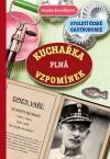 Kuchařka plná vzpomínek - Století české gastronomie