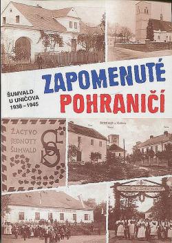 Zapomenuté pohraničí Šumvald u Uničova 1938-1945