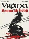 Vrána: Soumrak bohů (limitovaná edice)