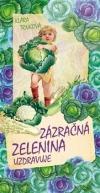Zázračná zelenina