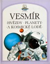 Vesmír: hvězdy, planety a kosmické lodě