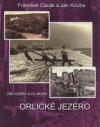 Jak vzniklo a co skrylo Orlické jezero