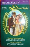 Dávné lásky-2 příběhy,Žena pro dva muže,Ztracený hrabě