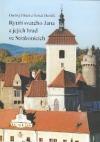 Rytíři svatého Jana a jejich hrad ve Strakonicích