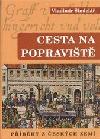 Cesta na popraviště - Příběhy z českých zemí obálka knihy
