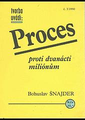Proces proti dvanácti miliónům obálka knihy