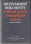 Mezinárodní dokumenty o lidských právech a humanitárních otázkách