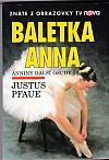 Baletka Anna - Anniny další osudy