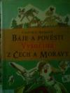 Báje a pověsti z Čech a Moravy. Vysočina