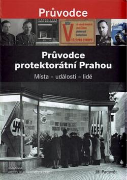 Průvodce protektorátní Prahou obálka knihy