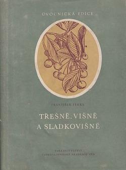 Třešně, višně a sladkovišně obálka knihy