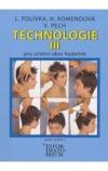 Technologie III - Pro 3 ročník UO Kadeřník