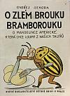 O zlém brouku Bramborouku