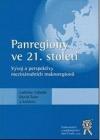 Panregiony ve 21. století
