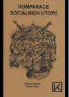 Komparace sociálních utopií