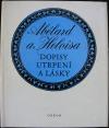 Abélard a Heloisa - Dopisy utrpení a lásky
