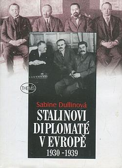 Stalinovi diplomaté v Evropě 1930-1939 obálka knihy
