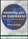 Profesia uzo de esperanto: kaj ĝiaj specifaj trajtoj