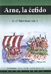 Arne, la ĉefido: rakonto el la vikinga epoko