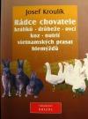 Rádce chovatele králíků, drůbeže, ovcí, koz, nutrií, vietnamských prasat a hlemýžďů