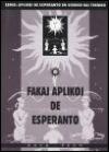 Fakaj aplikoj de esperanto
