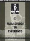 Fakaj studoj en esperanto