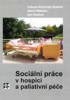 Sociální práce v hospici a paliativní péče obálka knihy