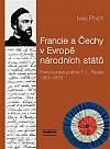 Francie a Čechy v Evropě národních států: Francouzská politika F. L. Riegra 1867-1878