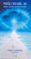Pošli to dál III: kniha vzkazů lidem i vesmíru