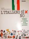 L´italiano? SÍ!: učebnice italštiny pro základní školy a víceletá gymnázia