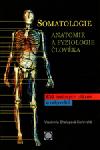 Somatologie: anatomie a fyziologie člověka