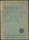Moderní filosofie ve slepé uličce