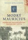 Modrý mauricius: Honba za nejcennějšími známkami světa
