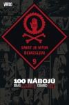 100 nábojů: Smrt je mým řemeslem
