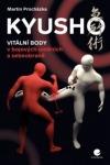 Kyusho: Vitální body v bojových uměních a sebeobraně