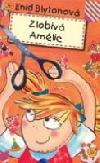 Zlobivá Amélie