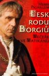Lesk rodu Borgiů: Večeře ve Vatikánu
