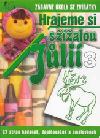 Hrajeme si s žížalou Jůlií 3