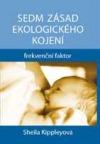 Sedm zásad ekologického kojení