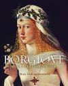 Borgiové - Rod s nejhorší pověstí