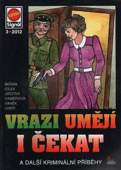 Vrazi umějí i čekat a další kriminální příběhy obálka knihy