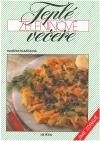 Teplé zeleninové večeře