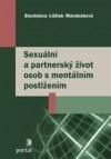 Sexuální apartnerský život osob smentálním postižením