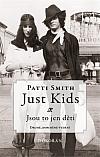 Just Kids – Jsou to jen děti