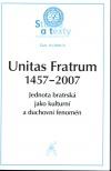 Unitas fratrum 1457–2007