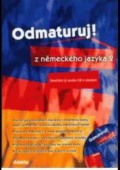 Odmaturuj z německého jazyka 2 obálka knihy