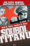Souboj titánů: Jak Rudá armáda zastavila Hitlera