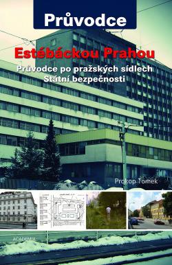 Estébáckou Prahou obálka knihy