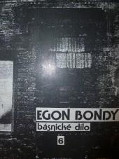Básnické dílo sv. 6 (Deník dívky, která hledá Egona Bondyho)